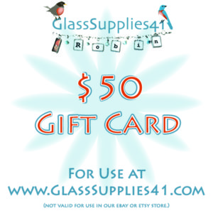 $50 Gift Card for use at GlassSupplies41.com